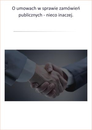 O umowach w sprawie zamówień publicznych  - nieco inaczej