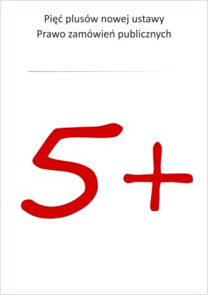 Pięć plusów nowej ustawy Prawo zamówień publicznych