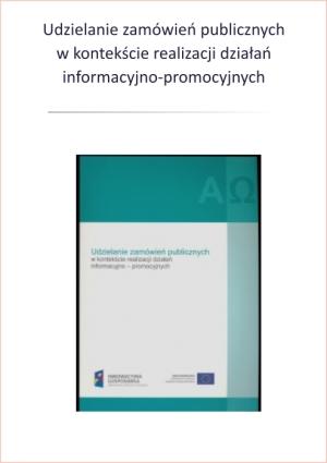 Udzielanie zamówień publicznych w zakresie  działań informacyjno-promocyjnych (podręcznik).